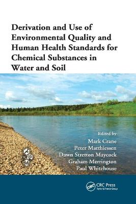Derivation and Use of Environmental Quality and Human Health Standards for Chemical Substances in Water and Soil book