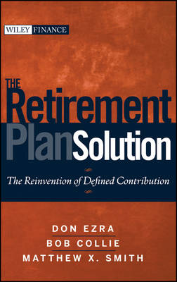 The Retirement Plan Solution by Don Ezra