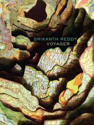 Voyager by Srikanth Reddy
