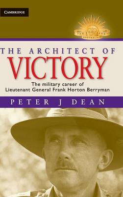 Architect of Victory by Peter J. Dean