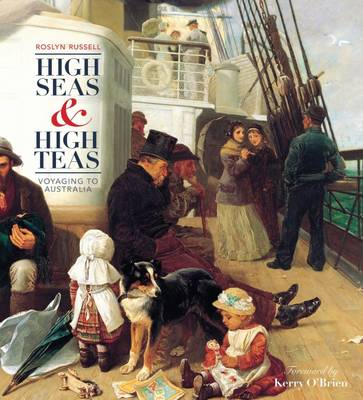 High Seas and High Teas by Roslyn Russell
