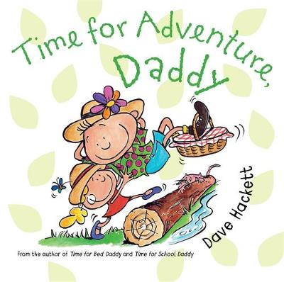 Time for Adventure, Daddy by Dave Hackett