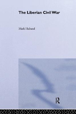 Liberian Civil War by Mark Huband