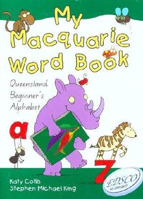 My Macquarie Word Book - Queensland by Katy Collis