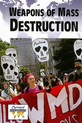 Weapons of Mass Destruction by Michael Logan