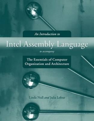 Introduction to Intel Assembly Language by Linda Null