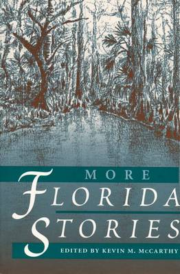 More Florida Stories by Kevin M. McCarthy