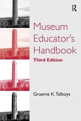 Museum Educator's Handbook book