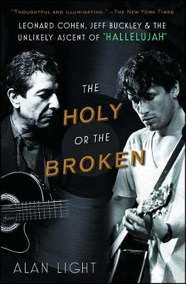 The Holy or the Broken by Alan Light