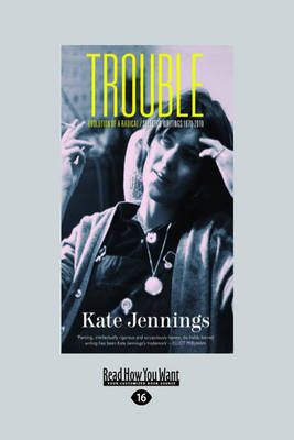Trouble by Kate Jennings