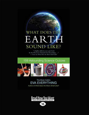 What Does the Earth Sound Like? by Eva Everything