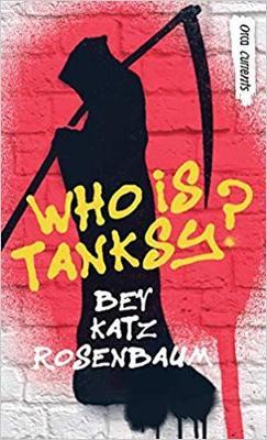 Who Is Tanksy? by Bev Katz Rosenbaum