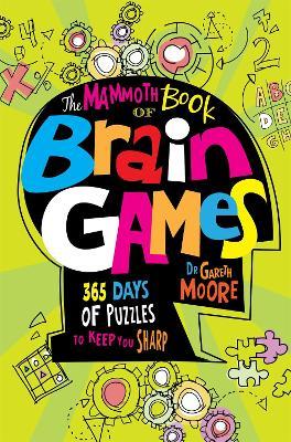 Mammoth Book Of Brain Games book