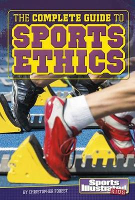 Kids' Guide to Sports Ethics by Christopher Forest