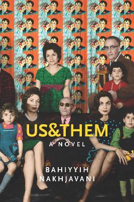 Us&Them by Bahiyyih Nakhjavani