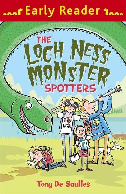 Early Reader: The Loch Ness Monster Spotters by Tony De Saulles
