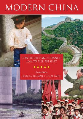 Modern China: Continuity and Change, 1644 to the Present book