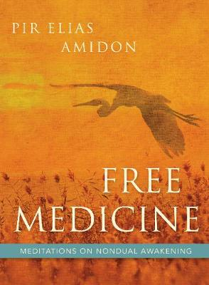 Free Medicine by Elias Amidon