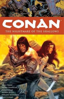 Conan Volume 15: The Nightmare Of The Shallows by Davide Gianfelice