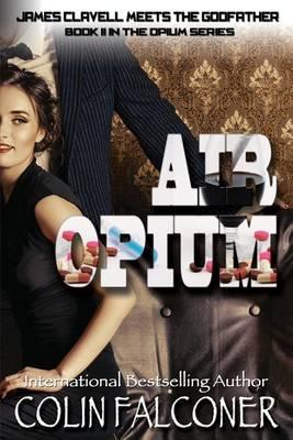 Air Opium by Colin Falconer