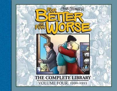 For Better or For Worse: The Complete Library, Volume 4 by Lynn Johnston
