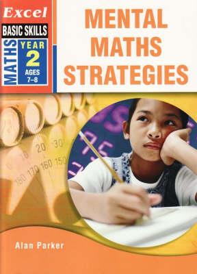 Excel Mental Maths Strategies: Year 2 book