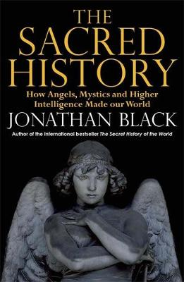 The Sacred History by Jonathan Black