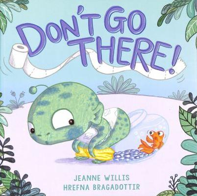 Don't Go There! book