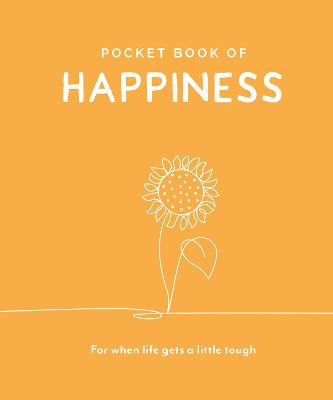 Pocket Book of Happiness: For When Life Gets a Little Tough book