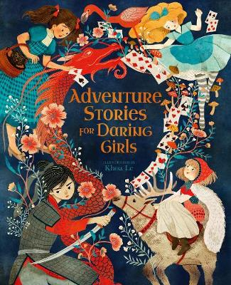 Adventure Stories for Daring Girls by Mx Khoa Le