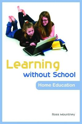 Learning without School by Ross Mountney