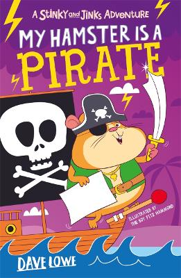 My Hamster is a Pirate by Dave Lowe