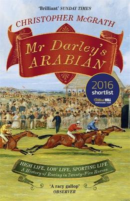 Mr Darley's Arabian by Christopher McGrath