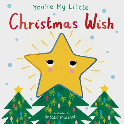 You're My Little Christmas Wish by Nicola Edwards