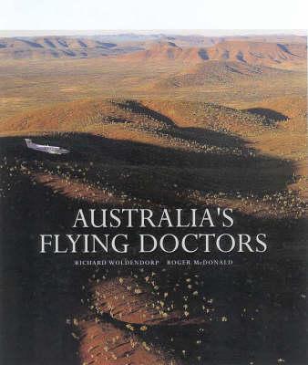 Australia's Flying Doctors by Roger McDonald