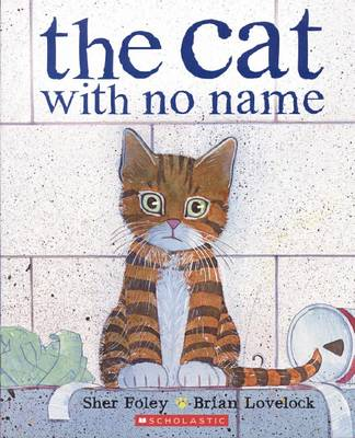 Cat With No Name by Sher Foley