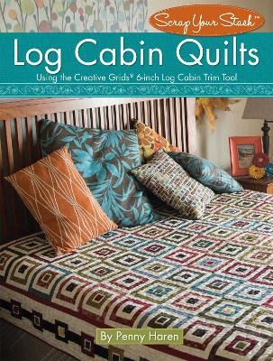 Log Cabin Quilts by Penny Haren