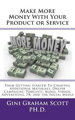 Make More Money with Your Product or Service book