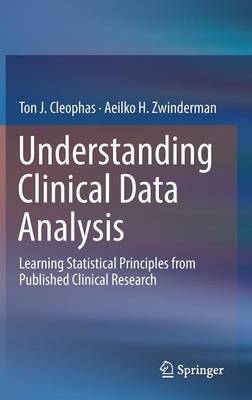 Understanding Clinical Data Analysis by Ton J. Cleophas