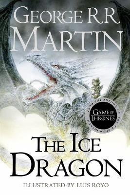 Ice Dragon by George R. R. Martin