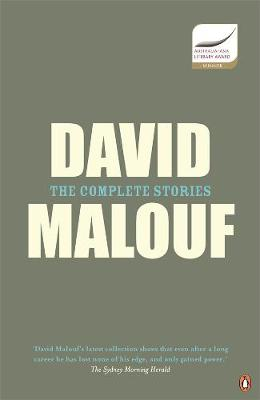 Complete Stories by David Malouf