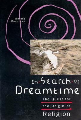 In Search of Dreamtime book