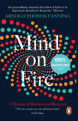 Mind on Fire: Shortlisted for the Wellcome Book Prize 2019 book