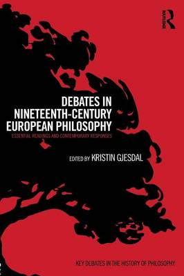 Debates in Nineteenth-Century European Philosophy book