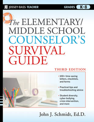The Elementary / Middle School Counselor's Survival Guide book