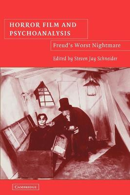 Horror Film and Psychoanalysis by Steven Jay Schneider