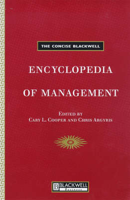 The Concise Blackwell Encyclopedia of Management by Cary L. Cooper