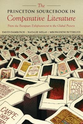 Princeton Sourcebook in Comparative Literature by David Damrosch