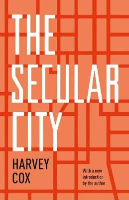 The Secular City by Harvey Cox