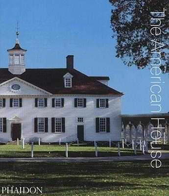 The American House by Phaidon Editors